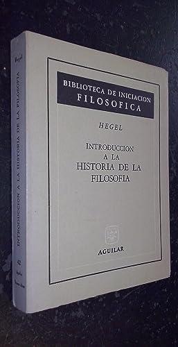 Introducción a la historia de la filosofía: HEGEL: