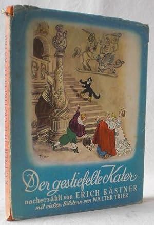 Der gestiefelte Kater. Nacherzählt von Erich Kästner.: Kästner, Erich (Bearb.)