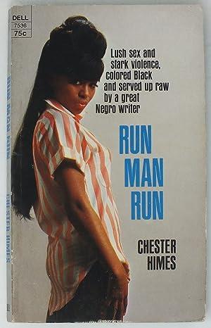 Run, Man, Run: HIMES, Chester