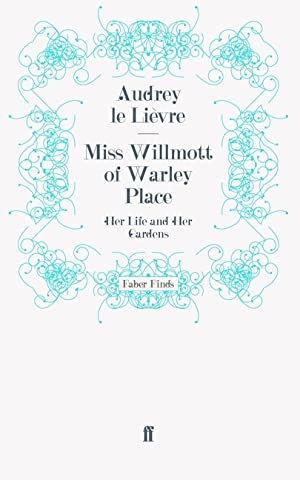 Miss Willmott of Warley Place: Le Lievre, Audrey