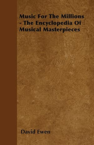 Music for the Millions - The Encyclopedia: Ewen, David
