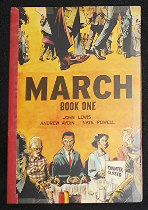 March: Book One; Written by John Lewis and Andrew Aydin; Art by Nate Powell