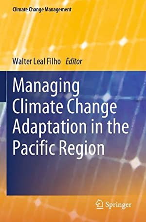 Managing Climate Change Adaptation in the Pacific: Walter Leal Filho