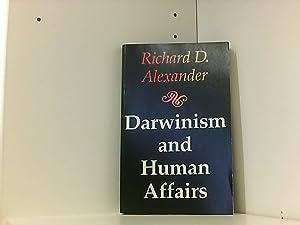Darwinism and Human Affairs: Alexander Richard, D.:
