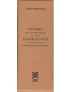 HISTORIA DE LOS DOS SITIOS QUE PUSIERON: Alcaide Ibieca,Agustín