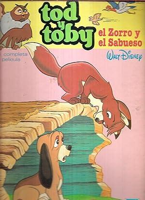 TOD Y TOBY: EL ZORRO Y EL: WALT DISNEY
