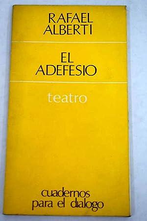 El adefesio: Alberti, Rafael