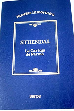 La cartuja de Parma: Stendhal