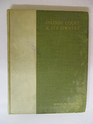 Erleigh Court & its owners