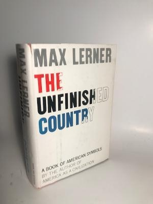 THE UNFINISHED COUNTRY: Lerner, Max