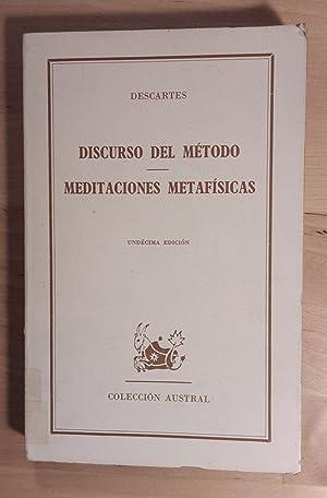 Discurso del método. Meditaciones metafísicas: Descartes, René