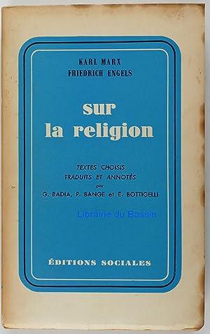 Sur la religion: Karl Marx Friedrich