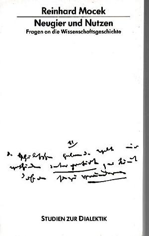 Neugier und Nutzen : Fragen an die: Mocek, Reinhard: