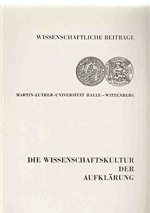 Die Wissenschaftskultur der Aufklärung.: Mocek, Reinhard: