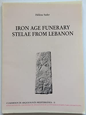 Iron Age Funerary Stelae from Lebanon