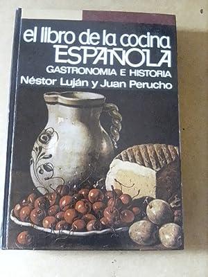 EL LIBRO DE LA COCINA ESPAÑOLA GASTRONOMÍA: Néstor Luján y