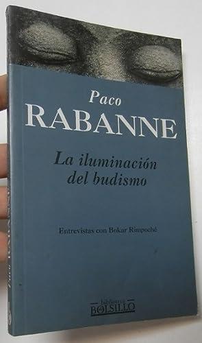La iluminación del budismo: Rabanne, Paco