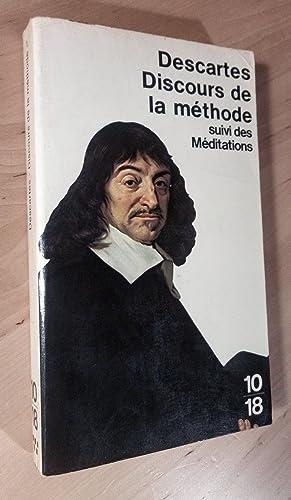 Discours de la méthode suivi des Méditations: Descartes, René