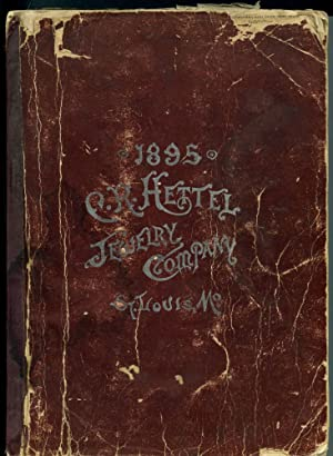 1895 C.R. Hettel Jewelry Company, St. Louis, Mo. [cover title]