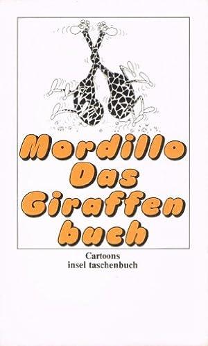 Das Giraffenbuch (Insel Taschenbuch 37): Mordillo, Guillermo: