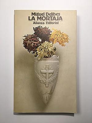 La mortaja: Miguel Delibes