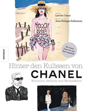 Bild des Verkäufers für Hinter den Kulissen von Chanel. Künstler, Ateliers und Werkstätten. zum Verkauf von Frölich und Kaufmann