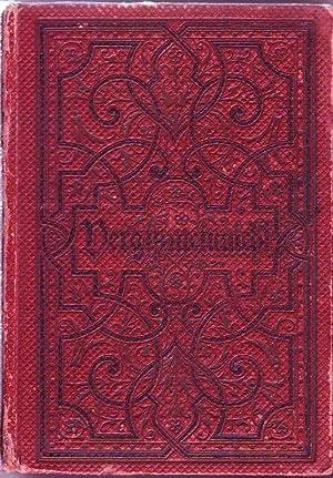 Christliches Vergißmeinnicht; In Spruch und Lied für: Ehmann, K.Th.; Hrsg.