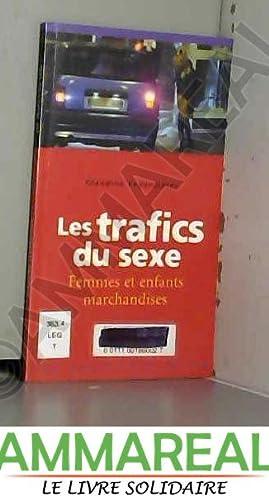 Les Trafics du sexe : Femmes et: Claudine Legardinier