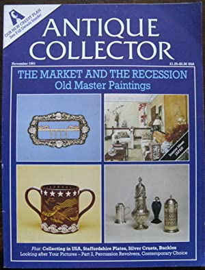 The Antique Collector. Volume 52. Number 11. November 1981