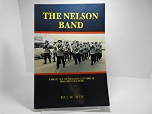 The Nelson band : a history of Nelson City Brass (Incorporated)