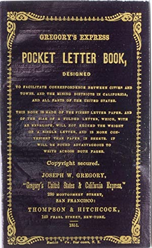 Gregory's Express Pocket Letter Book, Designed to: California Gold Rush)