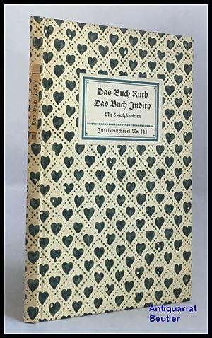 Das Buch Ruth. Das Buch Judith. Mit: Insel-Bücherei Nr. 121