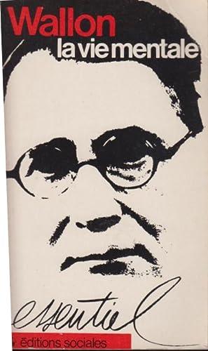 Imagen del vendedor de La vie mentale; édition réalisée par Emile Jalley. a la venta por PRISCA
