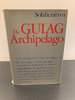 The Gulag Archipelago: 1918 - 1956: An: Solzhenitsyn, Aleksandr I.