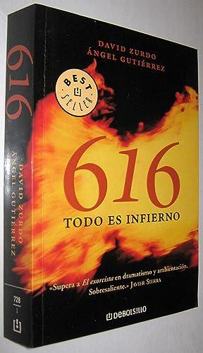 616 TODO ES INFIERNO: DAVID ZURDO Y