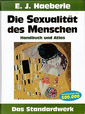 Die Sexualität des Menschen : Handbuch und: Haeberle, Erwin J.:
