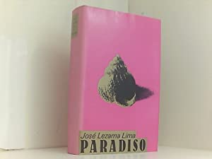 Paradiso: Jose Lezama, Lima,
