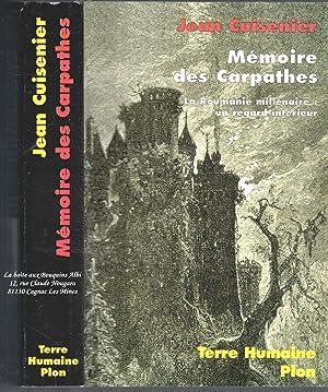 Mémoire des Carpathes / La Roumanie millénaire,: Jean Cuisenier /