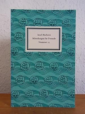 Insel-Bücherei. Mitteilungen für Freunde. Nummer 25, Frühjahr: Diverse Autoren: