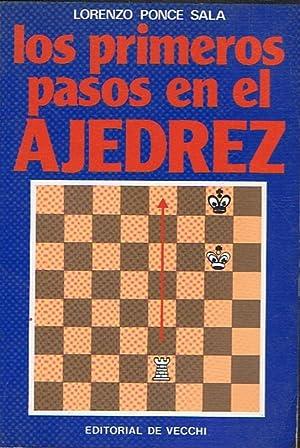 LOS PRIMEROS PASOS EN EL AJEDREZ: Ponce Sala. Lorenzo