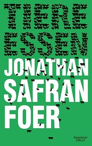 Tiere essen: Foer Jonathan, Safran: