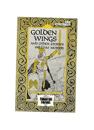 Golden Wings and Other Stories by William Morris (1st) Signed
