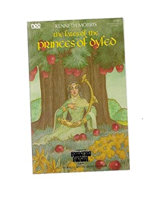 The Fates of the Princes of Dyfed by Kenneth Morris (1st) Signed