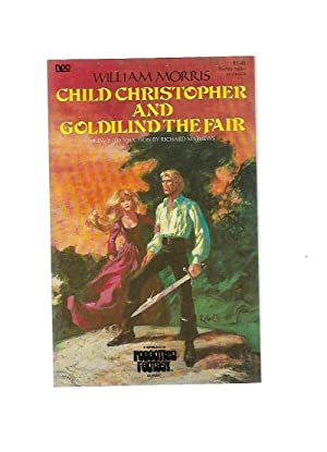 Child Christopher and Goldilind the Fair by William Morris (First Edition) Signed by Doug Menville