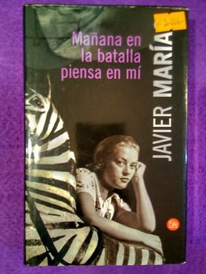 Mañana en la batalla piensa en mí: Javier Marías