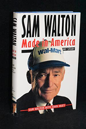 Sam Walton; Made in America; My Story