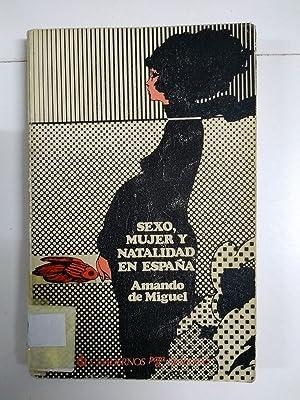 Sexo, mujer y natalidad en España: Amando de Miguel