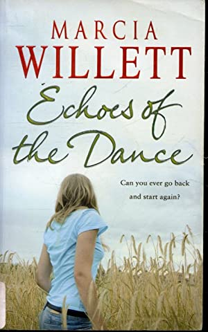 Echoes of the Dance: Marcia Willet