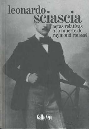 Actas relativas a la muerte de Raymond: Sciascia, Leonardo