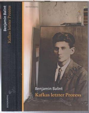Kafkas letzter Prozess.: Kafka, Franz. -